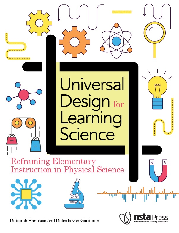 Universal Design For Learning Science Reframing Elementary Instruction In Physical Science National Science Teaching Association