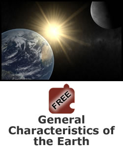 Earth, Sun, and Moon: General Characteristics of Earth
