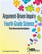 Argument-Driven Inquiry in Fourth-Grade Science: Three Dimensional Investigations