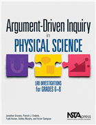 Argument-Driven Inquiry in Physical Science: Lab Investigations for Grades 6-8