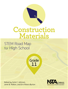 Construction Materials, Grade 11: STEM Road Map for High School