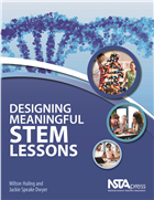 Designing Meaningful STEM Lessons (book sample) Book Chapter