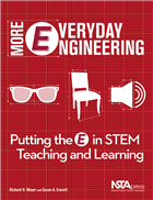 More Everyday Engineering: Putting the E in STEM Teaching and Learning