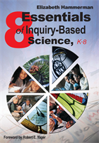 Eight Essentials of Inquiry-Based Science, K-8 Acquired Book