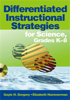 Differentiated Instructional Strategies for Science, Grades K-8