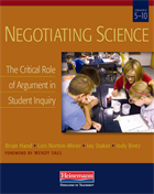 Negotiating Science: The Critical Role of Argument in Student Inquiry
