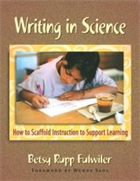 Writing in Science  - How to Scaffold Instruction to Support Learning