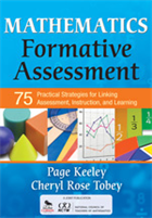 Mathematics Formative Assessment - 75 Practical Strategies for Linking Assessment, Instruction, and Learning