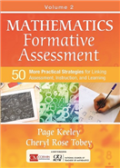 Mathematics Formative Assessment, Volume 2. 50 More Practical Strategies for Linking Assessment, Instruction, and Learning Acquired Book