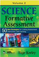 Science Formative Assessment, Volume 2: 50 More Strategies for Linking Assessment, Instruction, and Learning