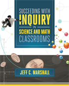 Succeeding With Inquiry in Science and Math Classrooms NSTA Press Book