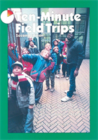 Ten-Minute Field Trips: A Teachers's Guide to Using the Schoolgrounds for Environmental Studies NSTA Press Book