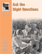 How to ... Ask the Right Questions NSTA Press Book