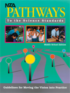 NSTA Pathways To the Standards: Guidelines for Moving the Vision into Practice – Middle School Edition (Second Edition) (e-book) e-book
