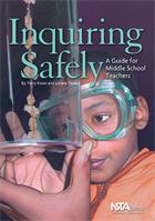 Inquiring Safely: A Guide for Middle School Teachers (e-Book) e-book