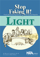 Light: Stop Faking It!  Finally Understanding Science So You Can Teach It