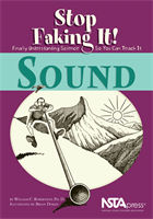 Sound: Stop Faking It! Finally Understanding Science So You Can Teach It NSTA Press Book