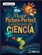 More Picture-Perfect Lecciones de Ciencia: Cómo utilizar manuales infantiles para guiar la investigación, K-4  (Activities in Spanish)