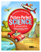Picture-Perfect Science Lessons, Expanded 2nd Edition: Using Children's Books to Guide Inquiry, 3-6
