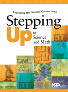 Stepping Up to Science and Math: Exploring the Natural Connections (e-book) e-book