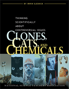Clones, Cats, and Chemicals: Thinking Scientifically About Controversial Issues (e-Book) e-book