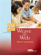 How to...Weave the Web Into K-8 Science (e-book) e-book