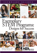 Exemplary STEM Programs: Designs for Success NSTA Press Book