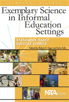 Exemplary Science in Informal Education Settings: Standards-Based Success Stories (e-book) e-book