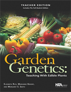 Garden Genetics: Teaching With Edible Plants (Teacher Edition) (e-book) e-book
