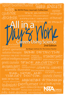 All in a Day's Work, 2nd Edition:  Careers Using Science NSTA Press Book
