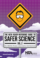 The NSTA Ready-Reference Guide to Safer Science, Volume 2