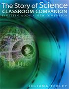 The Story of Science Classroom Companion: Einstein Adds a New Dimension (PDF e-Book) e-book (PDF)