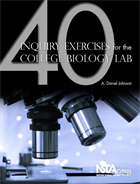 40 Inquiry Exercises for the College Biology Lab  NSTA Press Book