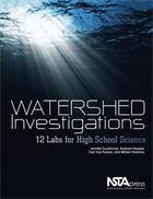 Watershed Investigations: 12 Labs for High School Science NSTA Press Book