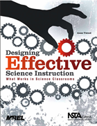 Designing Effective Science Instruction: What Works in Science Classrooms NSTA Press Book