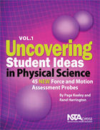 Uncovering Student Ideas in Physical Science, Volume 1: 45 New Force and Motion Assessment Probes (e-book) e-book