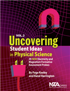 Uncovering Student Ideas in Physical Science, Volume 2: 39 New Electricity and Magnetism Formative Assessment Probes