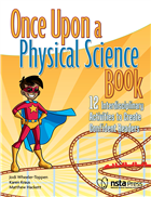 Once Upon a Physical Science Book: 12 Interdisciplinary Activities to Create Confident Readers
