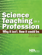 Science Teaching as a Profession: Why It Isn't. How It Could Be. (e-book) e-book