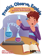 Predict, Observe, Explain: Activities Enhancing Scientific Understanding NSTA Press Book