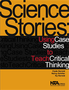 Science Stories: Using Case Studies to Teach Critical Thinking (e-book) e-book