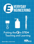 Everyday Engineering: Putting the E in STEM Teaching and Learning (e-book) e-book