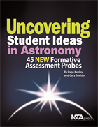 Uncovering Student Ideas in Astronomy: 45 New Formative Assessment Probes
