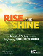 Rise and Shine: A Practical Guide for the Beginning Science Teacher (e-book) e-book