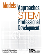 Models and Approaches to STEM Professional Development NSTA Press Book