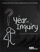 A Year of Inquiry: A Collection for Elementary Educators (e-book) e-book