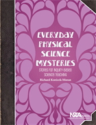 Everyday Physical Science Mysteries: Stories for Inquiry-Based Science Teaching  NSTA Press Book