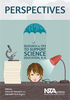 Perspectives: Research and Tips to Support Science Education, K–6 (e-book) e-book