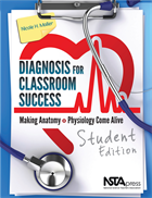Diagnosis for Classroom Success, Student Edition: Making Anatomy and Physiology Come Alive (e-book) e-book