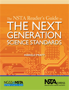 The NSTA Reader's Guide to the Next Generation Science Standards NSTA Press Book